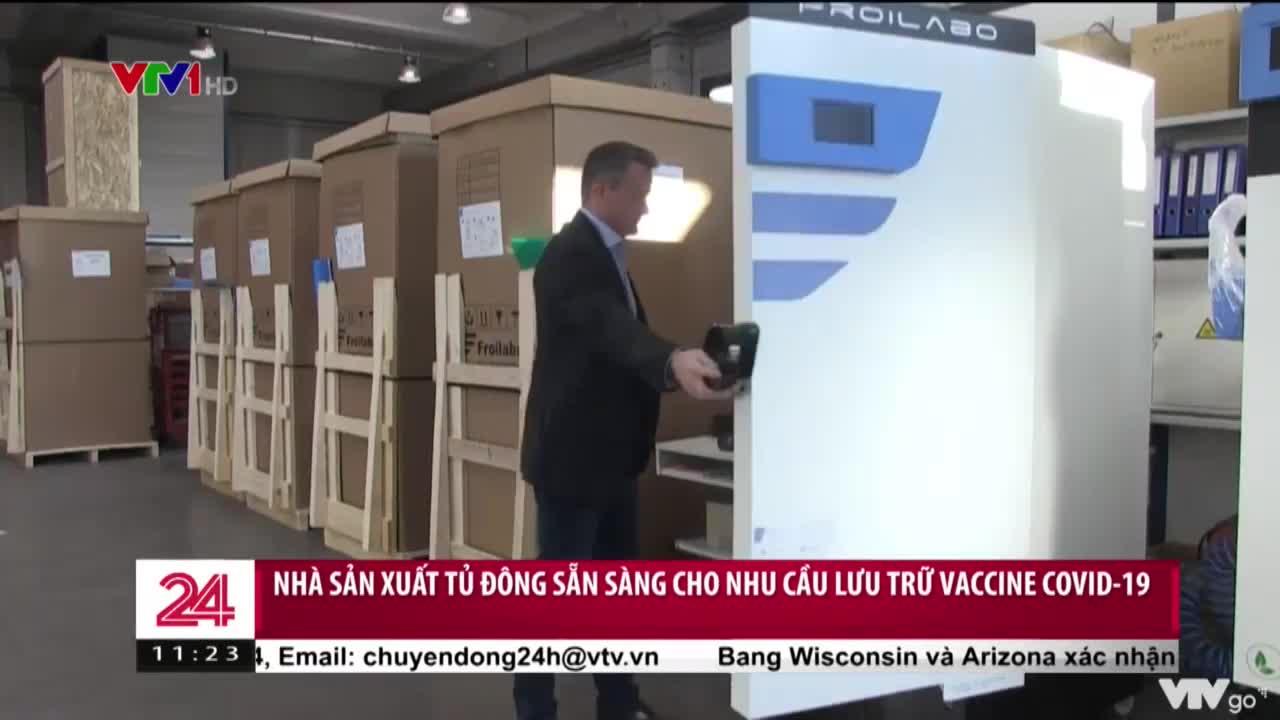 Nhà sản xuất tủ đông Pháp sẵn sàng cho nhu cầu lưu trữ vaccine Covid-19 | Chuyển động 24h
