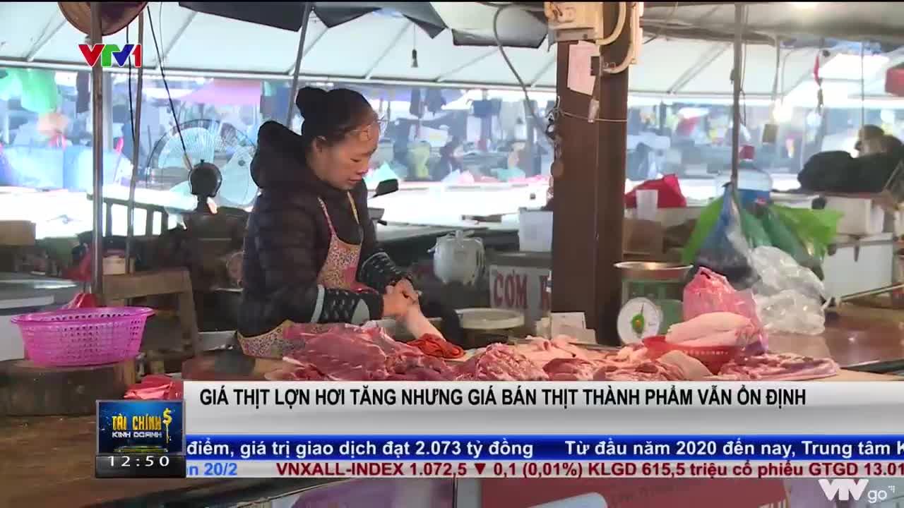 Giá thịt lợn hơi tăng nhưng giá thịt thành phẩm vẫn ổn định | Tài chính kinh doanh