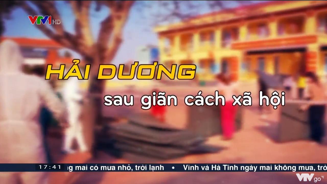 Việt Nam hôm nay   02/03/2021   Hải Dương sau giãn cách xã hội
