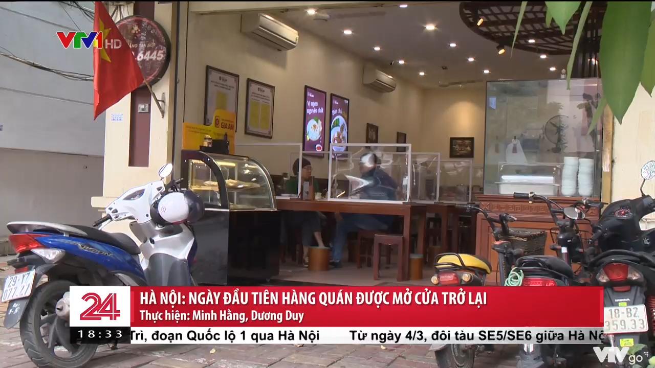 Hà Nội: Ngày đầu tiên hàng quán được mở cửa trở lại | Chuyển động 24h
