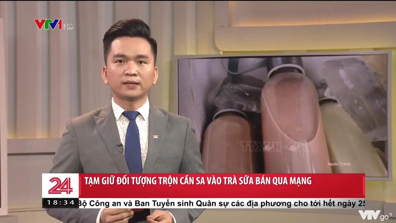 Chuyển động 24h | 19/04/2021 | Tạm giữ đối tượng trộn cần sa vào trà sữa bán qua mạng