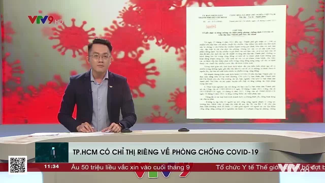 Toàn cảnh 24h trưa | 20/06/2021 | TP. Hồ Chí Minh có chỉ thị riêng về phòng chống COVID-19
