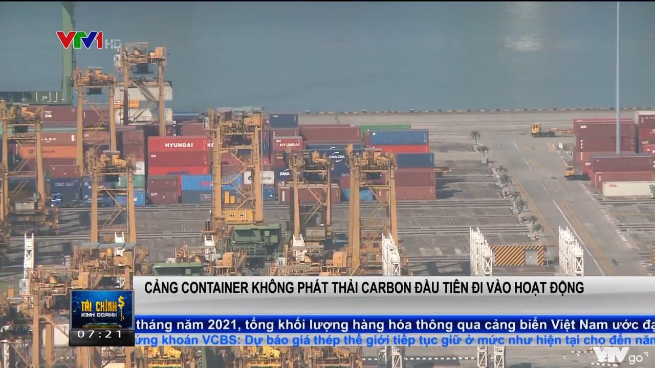 Tài chính kinh doanh   19/10/2021   Cảng container không phát thải carbon đầu tiên đi vào hoạt động